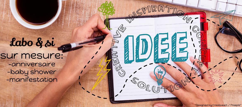 Labo & si des kits créatifs sur mesure pour vos projets.